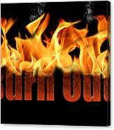 Word Burn Out In Fire Text Art Prints Canvas Print