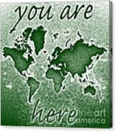 World Map You Are Here Novo In Green Canvas Print