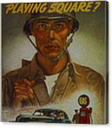World War II Military Poster Are You Playing Square Canvas Print