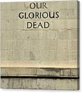 World War Two Our Glorious Dead Cenotaph Canvas Print