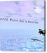 World Water Day Canvas Print