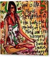 Yoga Is.... Canvas Print