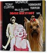 Yorkshire Terrier Art Canvas Print - Some Like It Hot Movie Poster Canvas Print
