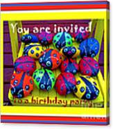 You Are Invited To A Birthday Party Canvas Print