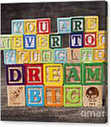You Are Never Too Young To Dream Big Canvas Print