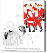 You Didn't Think Santacon Could Possibly Get Any Canvas Print