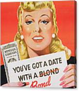 You Ve Got A Date With A Bond Poster Advertising Victory Bonds  Canvas Print