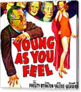 Young As You Feel, Us Poster, Jed Canvas Print