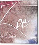Zoe - Life Delivered Canvas Print