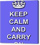 Keep Calm And Carry On Poster Print Blue Background Canvas Print