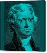 Thomas Jefferson In Turquois Canvas Print