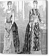 Womens Fashion, 1889. For Licensing Requests Visit Granger.com Canvas Print
