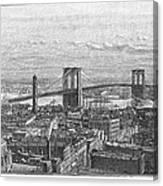 Brooklyn Bridge, 1883 Canvas Print