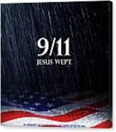 9-11 Jesus Wept Canvas Print