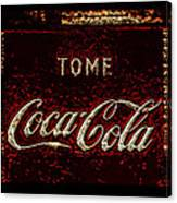 Coca Cola Classic Vintage Rusty Sign Canvas Print