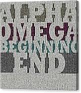 Alpha Omega Beginning End Canvas Print