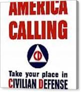 America Calling -- Civilian Defense Canvas Print