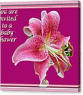 Baby Shower Invitation - Pink Stargazer Lily Canvas Print