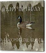 Brother Birthday Greeting Card - Canada Goose Canvas Print