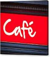 Cafe Sign Canvas Print