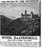 Catskills Hotel, 1884 Canvas Print
