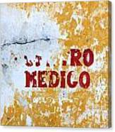 Centro Medico Sign Canvas Print