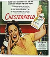 Chesterfield Cigarette Ad Canvas Print