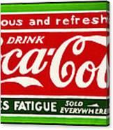 Coca-cola  Relieves Fatigue Canvas Print