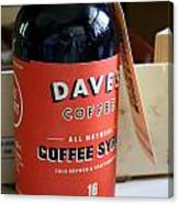 Daves Coffee Syrup Canvas Print