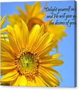 delight yourself in the Lord... Canvas Print