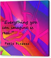 Everything You Imagine Canvas Print