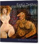 Exotic Dreams  Canvas Print