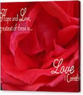 Faith Hope Love Rose Canvas Print