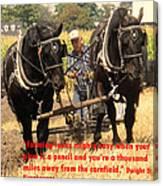Farming Looks Easy Canvas Print