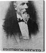 Friedrich Hecker Canvas Print