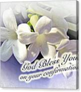 God Bless You On Your Confirmation Floral Greeting Card Canvas Print