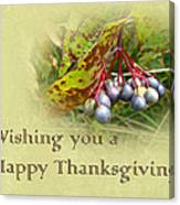 Happy Thanksgiving Greeting Card - Autumn Viburnum Berries Canvas Print