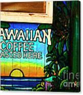 Hawaiian Coffee Canvas Print