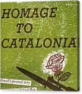 Homage To Catalonia Canvas Print
