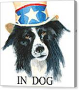 In Dog We Trust Greeting Card Canvas Print