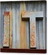 It Rusty Sign Canvas Print