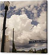 Its The Climate 4 Canvas Print