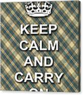 Keep Calm And Carry On Poster Print Green Brown Plaid Background Canvas Print