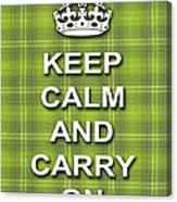 Keep Calm And Carry On Poster Print Green Plaid Background Canvas Print