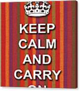 Keep Calm And Carry On Poster Print Red Purple Stripe Background Canvas Print