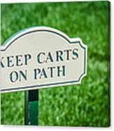 Keep Carts On Path Canvas Print