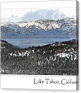Lake Tahoe California In Winter Canvas Print