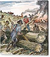 Land Clearing, C1830 Canvas Print