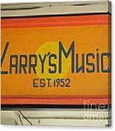 Larrys Music  Est 1952 Canvas Print