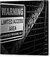 Limited Access Area Canvas Print